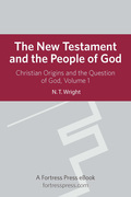 New Testament People God V1: Christian Origins And The Question Of God