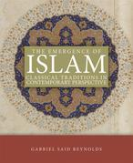 The Emergence of Islam: Classical Tradtion in Contemporary Perspective