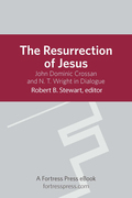 Resurrection of Jesus: Jhn Dominic Crossan and N.T. Wright in Dialogue