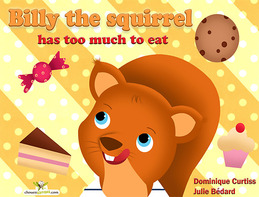 Billy the squirrel has too much to eat