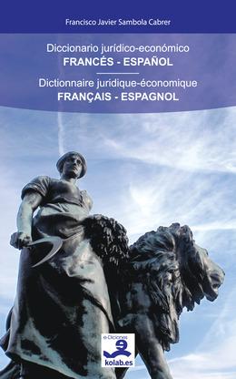 Diccionario jurídico-económico Francés-Español