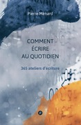 Comment crire au quotidien