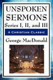 Unspoken Sermons Series I, II, and III