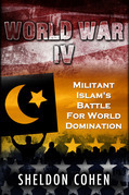 World War IV: Militant Islam's Battle For World Domination