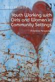 Youth Working with Girls and Women in Community Settings: A Feminist Perspective