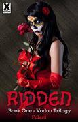 Ridden: Book One in The Vodou Trilogy
