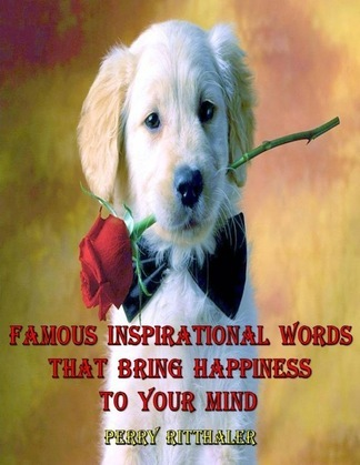 Famous Inspirational Words That Bring Happiness to Your Mind
