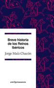 Breve historia de los Reinos Ibéricos