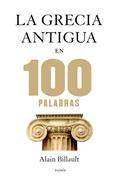 La Grecia antigua en 100 palabras