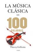 La música clásica en 100 palabras