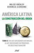 América Latina. La construcción del orden 2