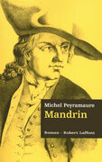 Mandrin - Les trois bandits - Tome 2