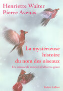 La mystrieuse histoire du nom des oiseaux
