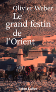 Le grand festin de l'Orient