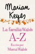 La familia Walsh A-Z, escrito por Mamá Walsh
