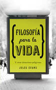 Jules Evans - Filosofía para la vida