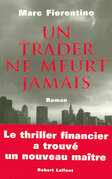Un trader ne meurt jamais