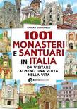 1001 monasteri e santuari in Italia da visitare almeno una volta nella vita