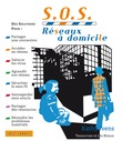 S.O.S. Rseaux  domicile