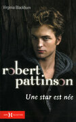 Robert Pattinson, une star est ne