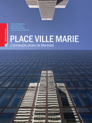 Place Ville Marie: L'immeuble phare de Montral