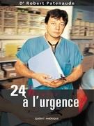 24 heures à l'urgence