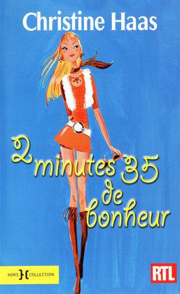 2 minutes 35 de bonheur