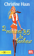 2 minutes 35 de bonheur
