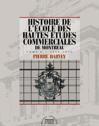 Histoire de l'cole des Hautes tudes commerciales de Montral, Tome II