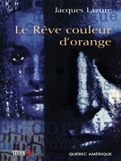 Le Rêve couleur d'orange
