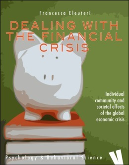 Dealing with the financial crisis