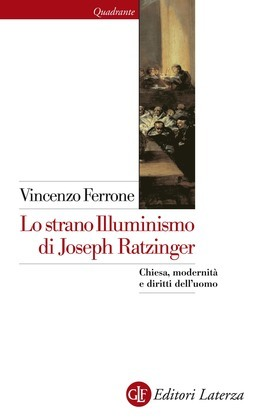 Lo strano Illuminismo di Joseph Ratzinger