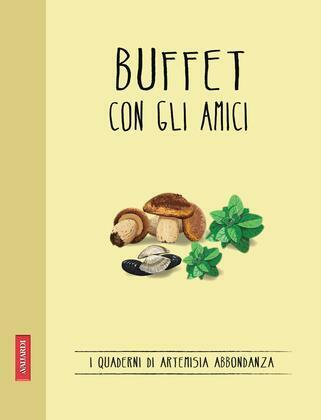 Buffet con gli amici
