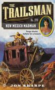 The Trailsman #376: New Mexico Madman