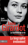 Annie Girardot, le tourbillon de la vie