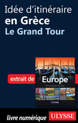 Ide d'itinraire en Grce - Le Grand Tour