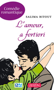 L'amour, a fortiori