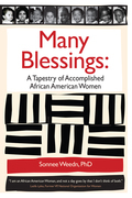 Many Blessings: A Tapestry of Accomplished Africian American Women