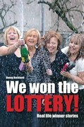 We Won The Lottery: Real Life Winner Stories
