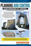 Project Planning & Control Using Primavera P6 Version 7 - or all industries including Versions 4 to 7 Updated 2012