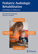 Pediatric Audiologic Rehabilitation: From Infancy to Adolescence