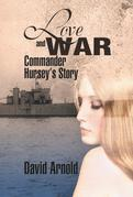 Love and War : Commander Hursey's Story