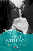 Melt With You: A Rouge Erotic Romance