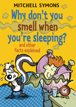 Why Don't You Smell When You're Sleeping?