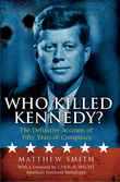 Who Killed Kennedy?