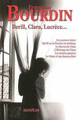 Berill, Clara, Lucrèce...