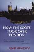 How the Scots Took Over London