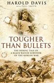 Tougher Than Bullets