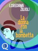 La donna con la bombetta