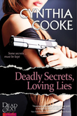 Deadly Secrets, Loving Lies